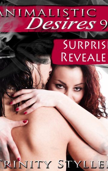 Animalistic Desires 9: Surprise Revealed